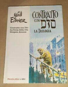 Contratto con Dio.  La trilogia  di Will Eisner - Fandango Libri, 2009
