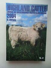Highland Cattle Journal der Hochlandrinder-Züchter in Deutschland 2004