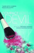 Compact with the Devil by Bethany Maines (2011, Paperback)