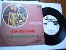 "7"" PROMO BOOM BANG A-BANG THE MIKE LORRAYNE ORCHESTRA EUROFESTIVAL 1969 EX+/EX"