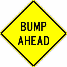 Bump Ahead - 24 x 24 Warning Sign - A Real Sign. 10 Year 3M Warranty.