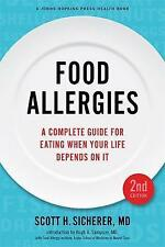 Food Allergies: A Complete Guide for Eating When Your Life Depends on It (A John