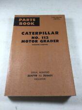 Caterpillar No. 112 Gasoline Motor Grader Parts Book Manual
