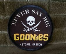 Goonies Never Say Die Pirate Skull Morale Patch Funny Military Tactical Army USA