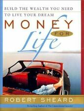 Money For Life: Build the Wealth You Need to Live Your Dream Sheard, Robert Har