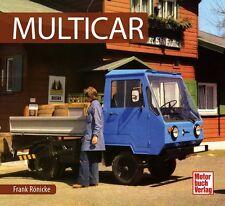 Multicar DDR Nutzfahrzeuge Autos Schrader Typen Motor Modelle Chronik Buch