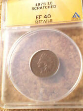 1875 INDIAN HEAD CENT 1C ANACS *EF40 DETAILS*  **FREE SHIPPING**
