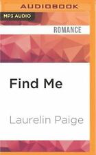 The Found Duet: Find Me by Laurelin Paige (2016, MP3 CD, Unabridged)