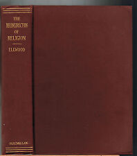 VINTAGE~RARE~THE RECONSTRUCTION OF RELIGION, Charles A. Ellwood(1923 )VERY GOOD!