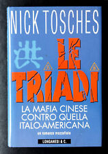 Nick Tosches, Le triadi, Ed. Longanesi, 1997