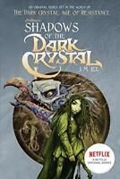 Shadows of the Dark Crystal  1  Jim Henson s The Dark Crystal