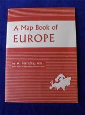 MAP BOOK OF EUROPE VINTAGE 1959 A FERRIDAY SENIOR MASTER OKEHAMPTON SCHOOL