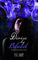 """""""AS NEW"""" Divine by Blood, Cast, P.C., Book"""
