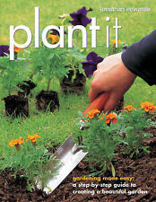 NEW Plant It by Jonathan Edwards