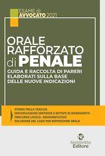 Orale rafforzato di penale. Guida e raccolta di pareri elaborati sulla base dell