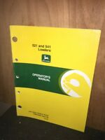 John Deere  Operators Manual  521&541 Loaders. Original Copy.