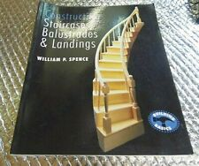 William Spence Constructing Staircases  Balustrades & Landings Book Manual 2000