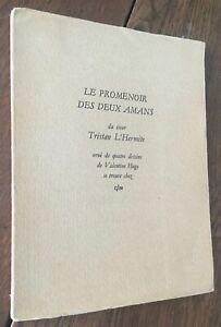 """TRISTAN L'HERMITE """"PROMENOIR DEUX AMANS"""" BELLE ÉD. GLM. ILL. VALENTINE HUGO 1949"""