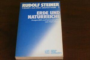 Rudolf Steiner - Erde und Naturreiche