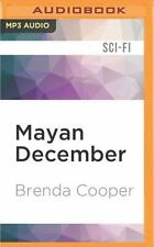 Mayan December by Brenda Cooper (2016, MP3 CD, Unabridged)