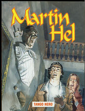 MARTIN HEL  - ANNO VIII N° 4 _  AGOSTO _ EURA EDITORIALE _ OTTIME/EDICOLA