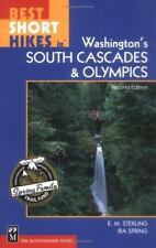 Best Short Hikes in Washington's South Cascades and Olympics (Paperback) 2003