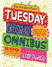 The New York Times Tuesday Crossword Puzzle Omnibus: 200 Easy Puzzles from the P