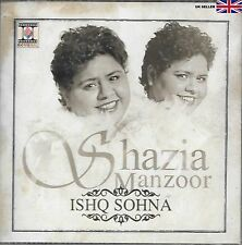 SHAZIA MANZOOR - ISHQ SOHNA - NEW SOUND TRACK CD