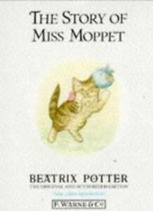 The Story of Miss Moppet (The original Peter Rabbit books),Beatrix Potter