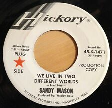 Sandy Mason 45 We Live In Two Different Worlds/I Forgot More Than You'll  PROMO