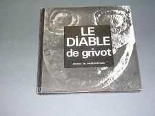 Abbé Denis Grivot le diabledans la cathédrale Autun sculpture 1973 dédicacé