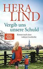 Neues Buch: Vergib uns unsere Schuld- nach einer wahren Geschichte - Hera Lind
