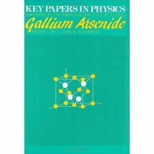 GALLIUM ARSENIDE (Key Papers in Applied Physics) by BLAKEMORE, J