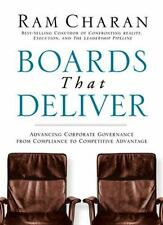 Boards That Deliver: Advancing Corporate Governance From Compliance to Competiti