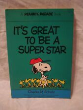 Peanuts Parade # 19 – It's Great To Be A Super Star