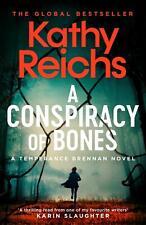 A Temperance Brennan Novel Ser.: A Conspiracy of Bones by Kathy Reichs (2020, Hardcover)