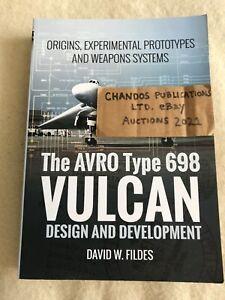 The Avro Type 698 Vulcan: Design and Development - David W. Fildes - SUPERB BOOK