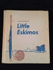 Vtg 1961 True book of Little Eskimos Hardcover By Andrew Copeland Ill. Mary Gehr