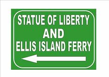 New York City Statue of Liberty Ferry Reproduction Sign USA NYC Ellis Island