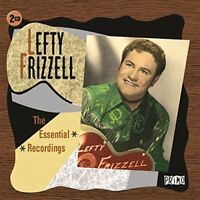 Lefty Frizzell - The Essential Recordings [CD]