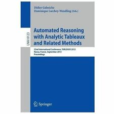 Automated Reasoning with Analytic Tableaux and Related Methods : 22th...