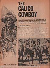 Calico Cowboy Isom Dart*+ Bassett, Bennett, Brown, Eels, Cassidy*,Coulter,Neiman