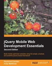 Jquery Mobile Web Development Essentials, Second Edition (Paperback or Softback)