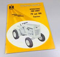 INTERNATIONAL CUB CADET 70 100 TRACTOR OPERATORS OWNERS MANUAL