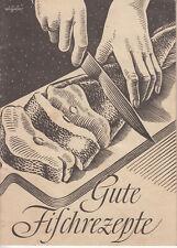 Broschüre Gute Fischrezepte vor 1945
