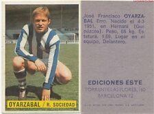 JOSE FRANCISCO OYARZABAL # ESPANA REAL SOCIEDAD CARD TARJETA ESTE LIGA 1975