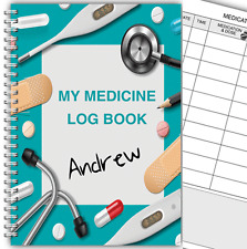 A5 Personalised Medicine Diary/ Medication Log Book/ Daily Medicine Record 03 Da