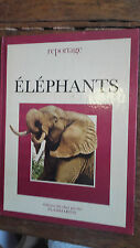 Reportage éléphants John Holbrook éditions chat perché Flammarion