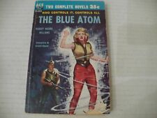 ACE DOUBLE #D-322- THE BLUE ATOM/THE VOID BEYOND-BOTH BY ROBERT MOORE WILLIAMS