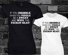 If You Dribble When you Piddle Ladies T Shirt Mrs Browns Boys Funny Quote Top